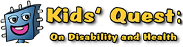Kids' Quest on Disability and Health