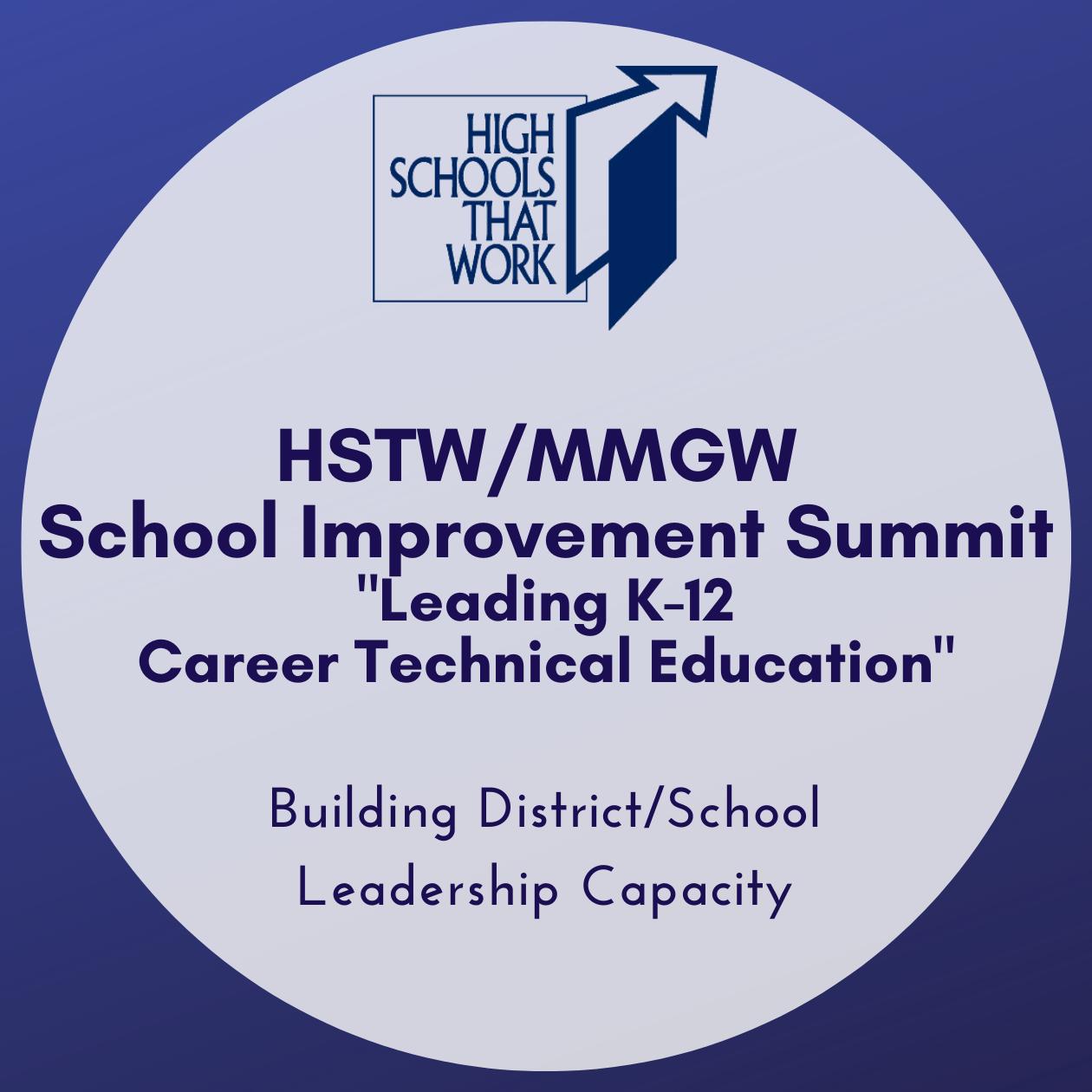 HSTW MMGW School Improvement Summit