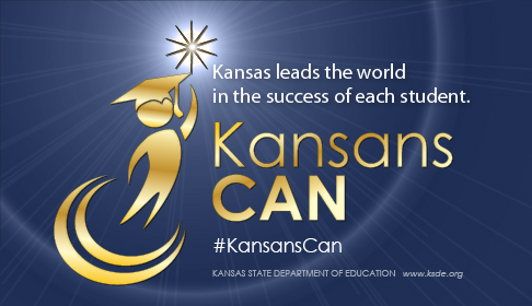 """Kansans Can #KansasCan """"Kansas leads the world in the success of each student"""" Kansas State Department of Education www.ksde.org gold person with a graduation cap reaching for a star above two gold swooshes"""