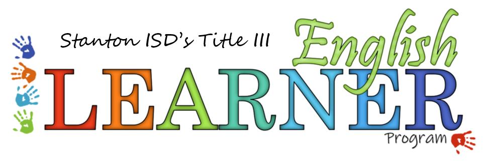 Stanton ISD's Title III English Learner