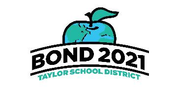 Bond 2021 Taylor School District