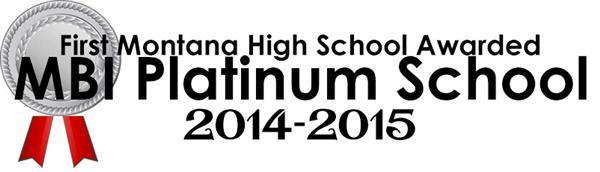 First Montana High School Awarded MBI Platinum School, 2014-2015