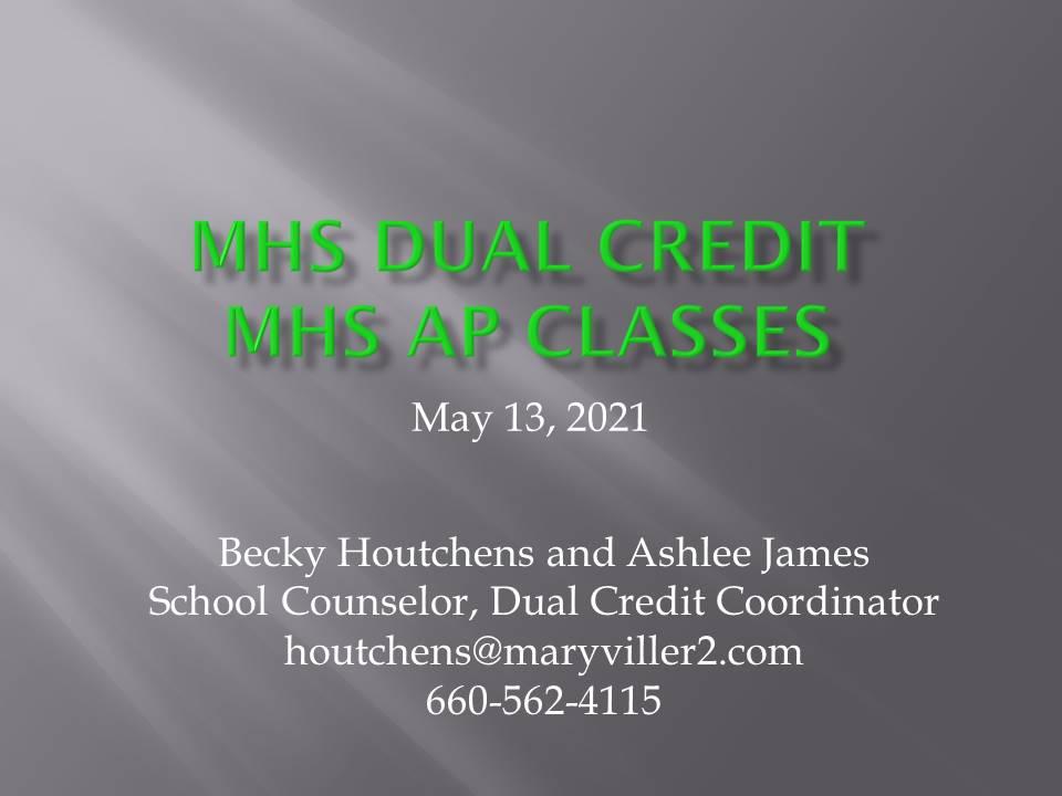 MHS Dual Credit MHS AP Classes