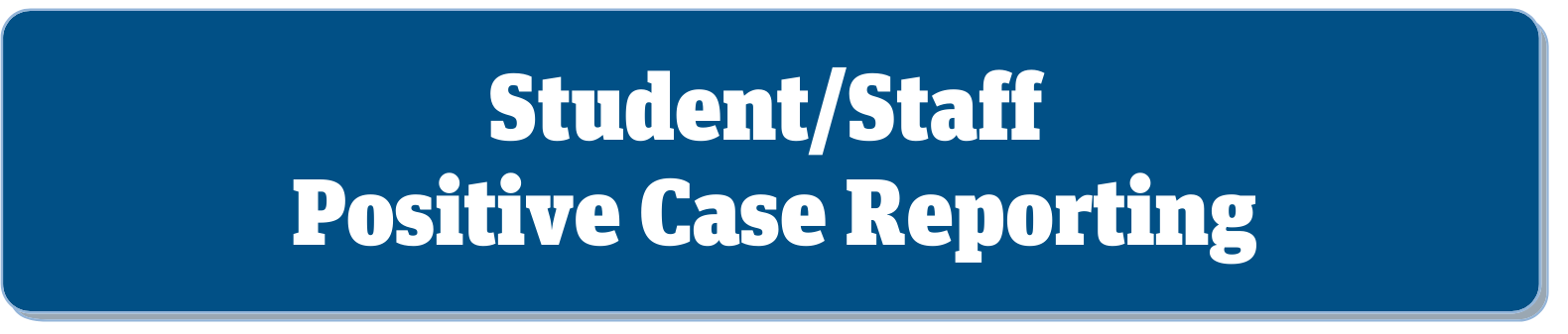 positive case reporting