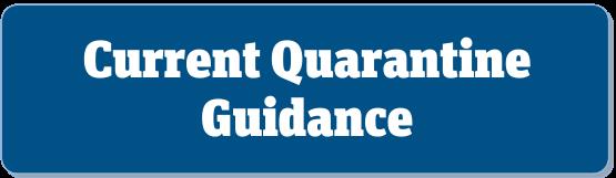 current quarantine guidance