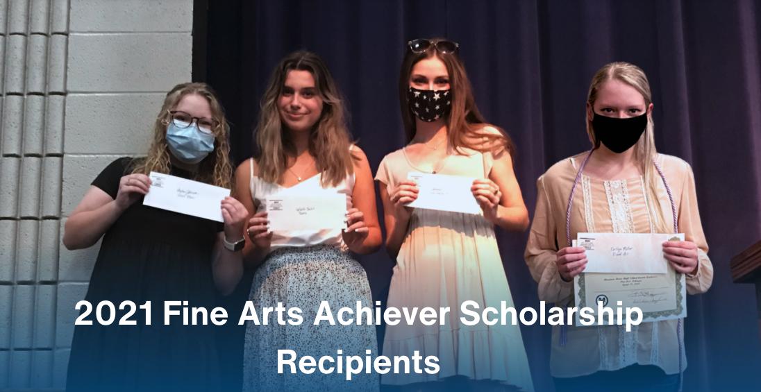 2021 Fine Arts Achiever Scholarship Recipients