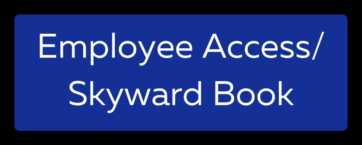 Employee Access/Skyward Book