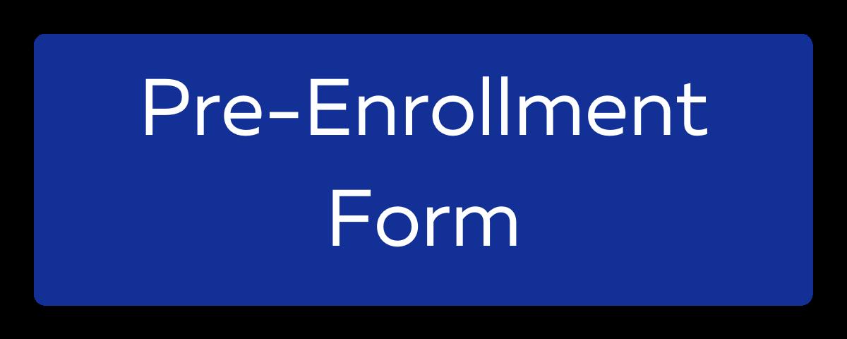 Pre-Enrollment Form