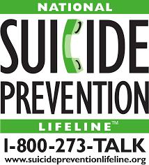 Suicide Prevention Lifeline call 1-800-273-TALK