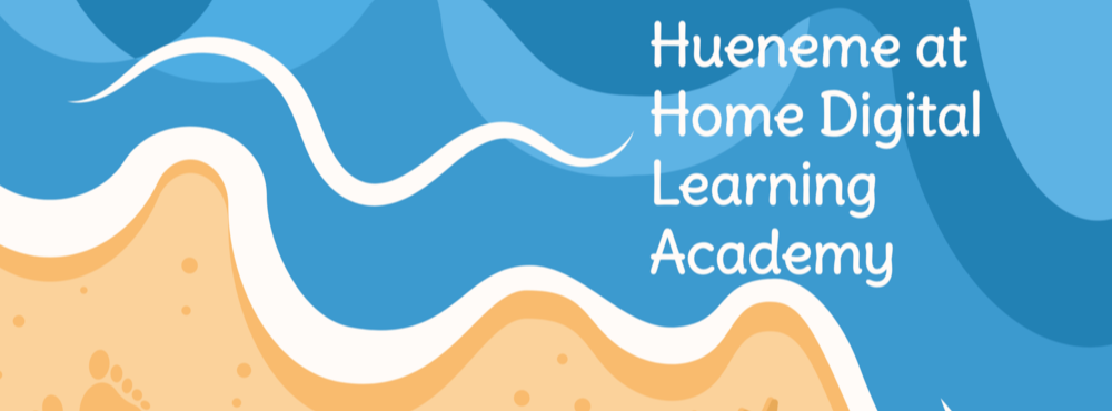 """Waves on beach with text """"Hueneme At Home Digital Learning Academy"""""""