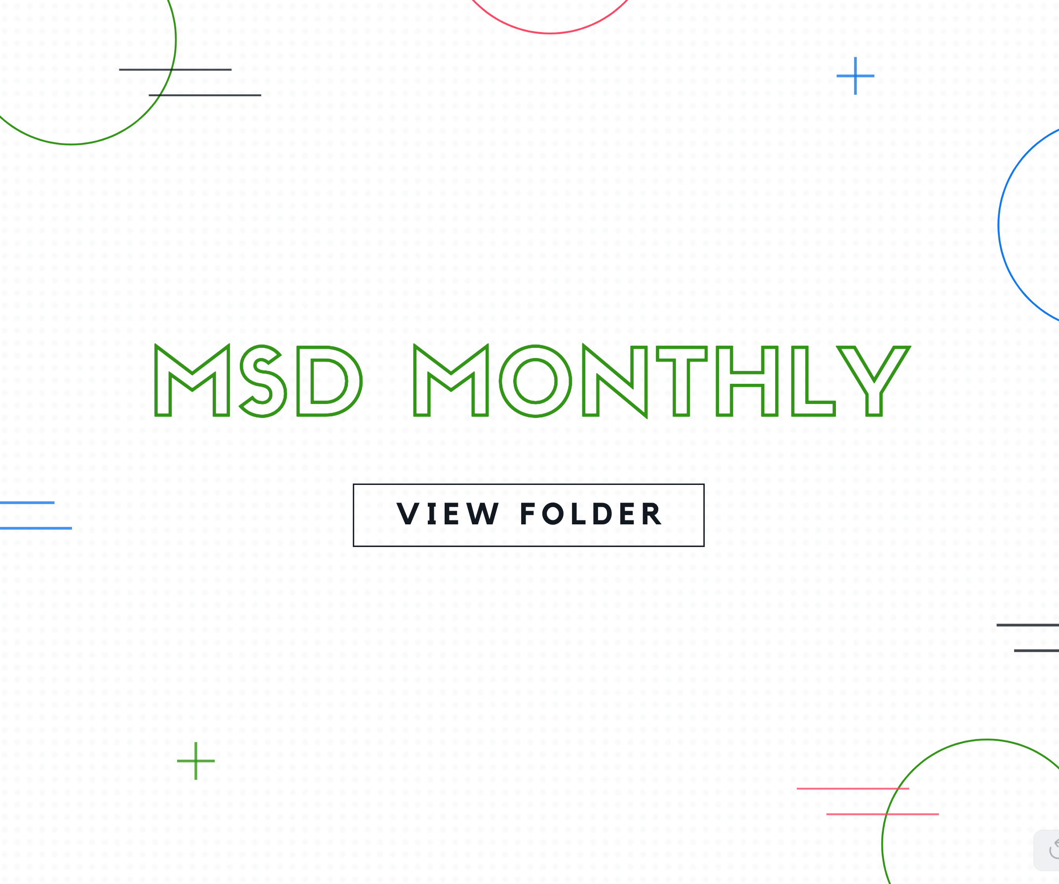 MSD Monthly