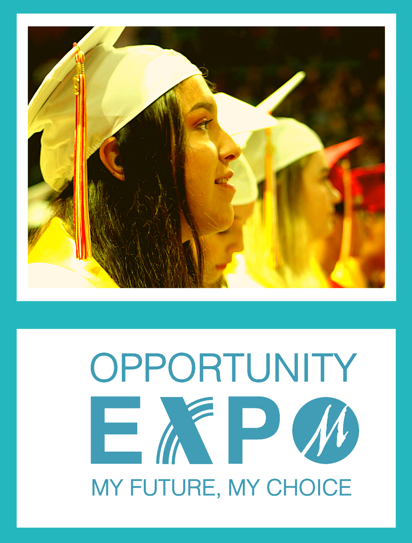 Opportunity Expo, My Future, My Choice