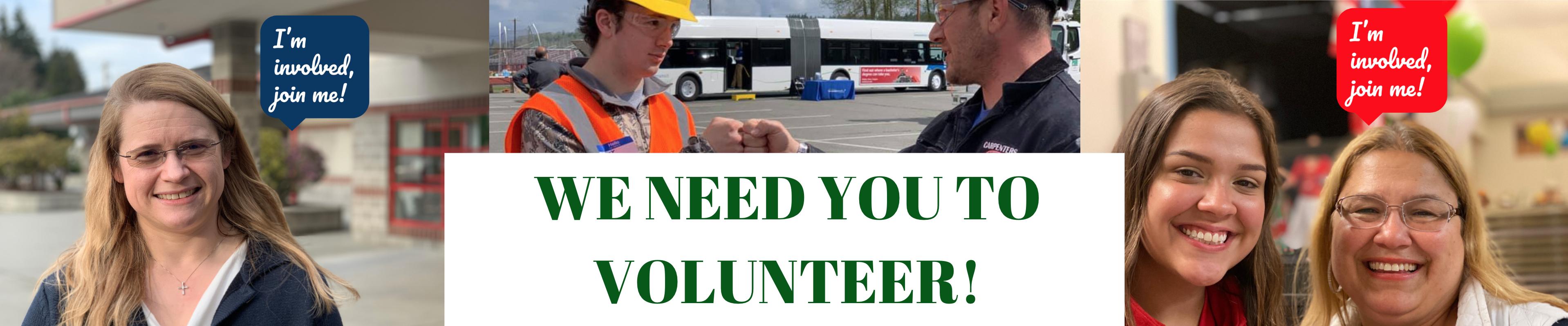 We need you to volunteer!