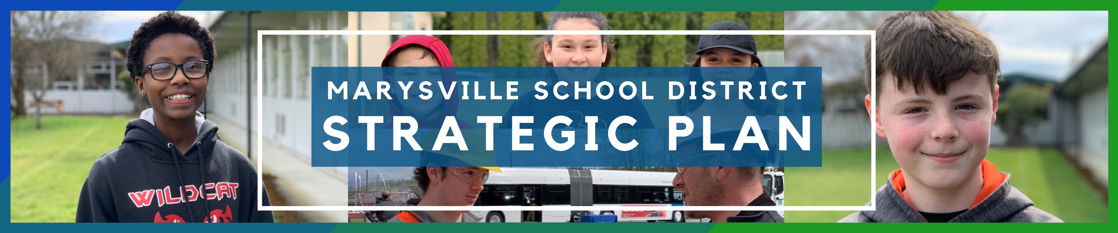 Marysville School District Strategic Plan