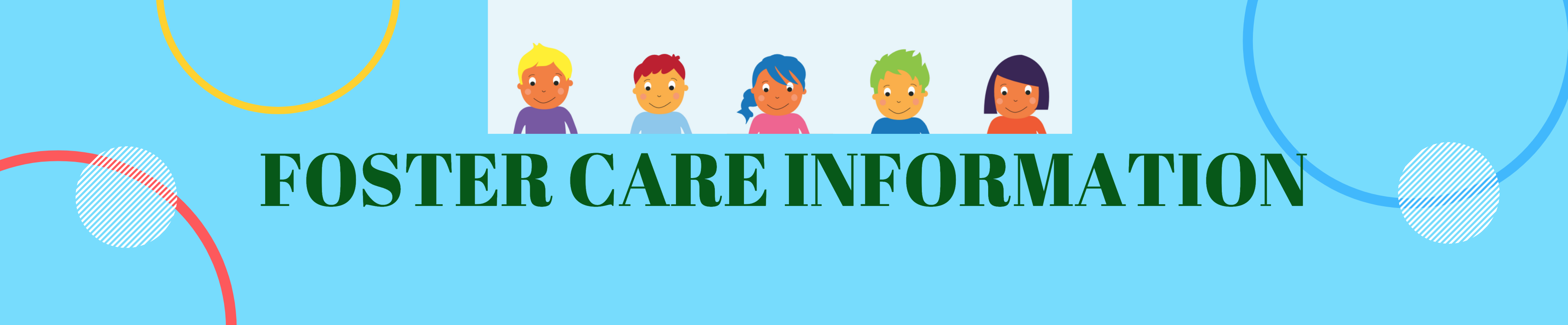 Foster Care Information