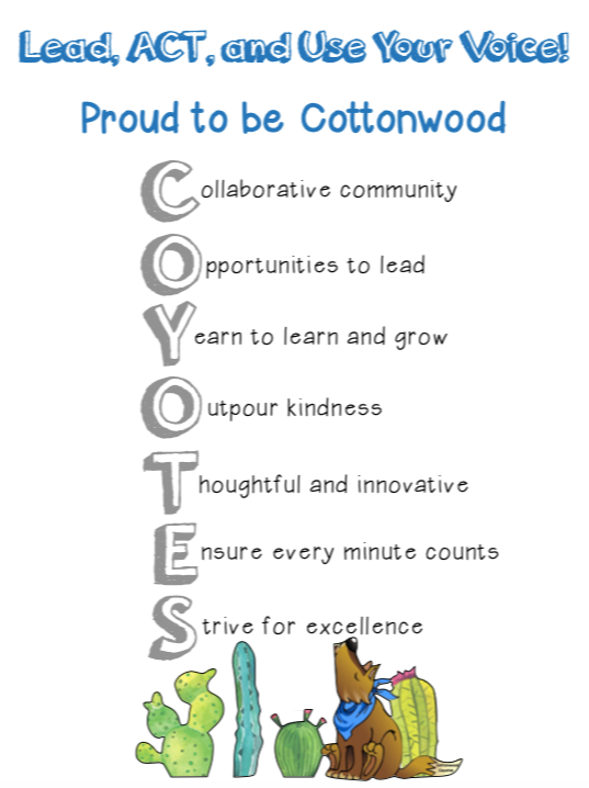 C- collaborative community 0 - opportunities to lead Y - yearn to learn and grow O - outpour kindness T- thoughtful and innovative E- ensure every minute counts S - strive for excellence