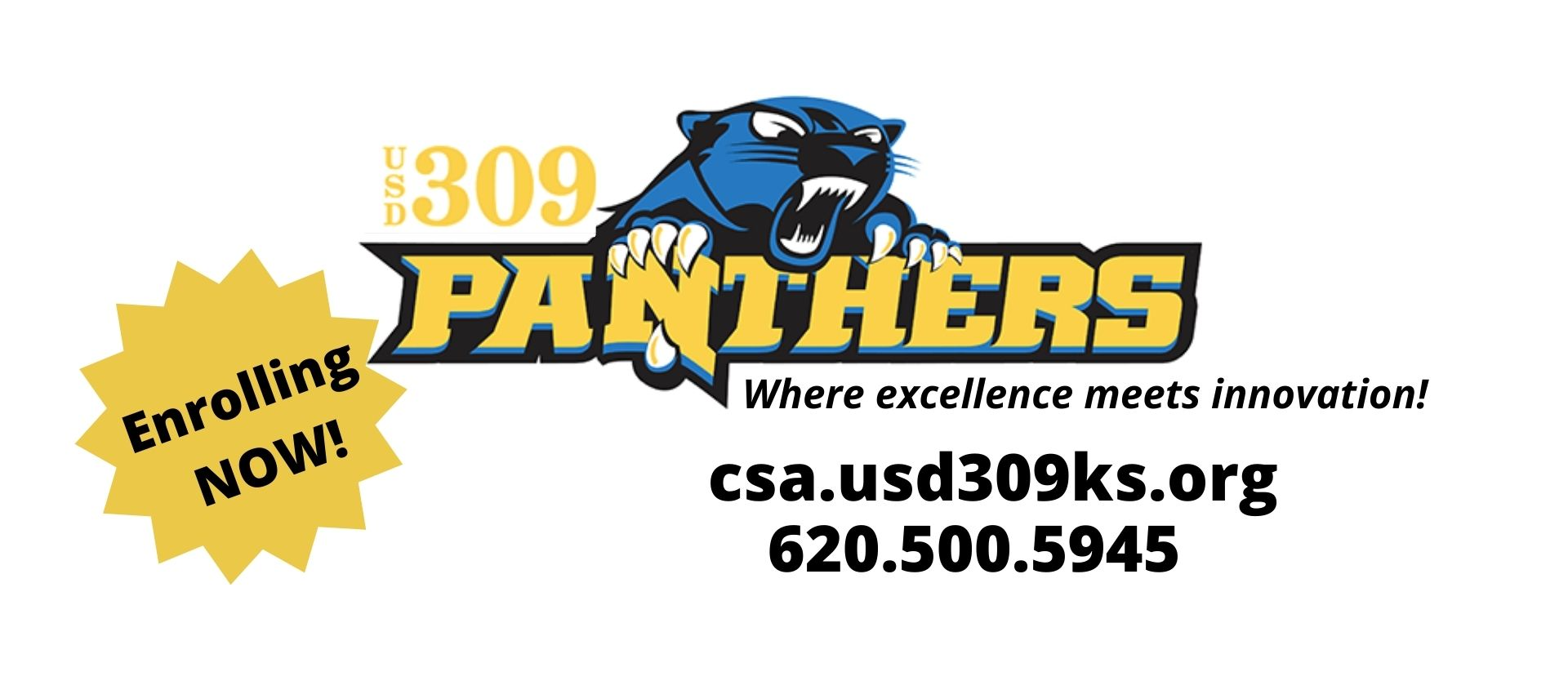 USD 309 Panthers Enrolling now. Where excellence meets innovation. csa.usd309ks.org