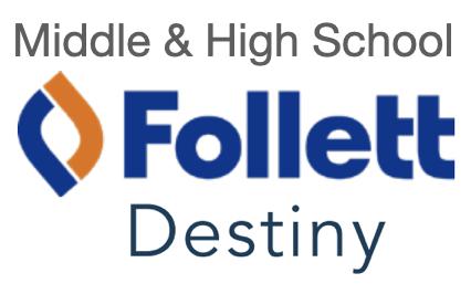 Middle High School Follett Destiny
