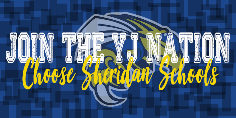 JOIN THE YJ NATION - Choose Sheridan Schools